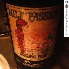 LEGNONISTI OVUNQUE! Thx @monni_andreamonizza #beer #milfpassion #unnomeunaverita  #birraartigianale #valtellina