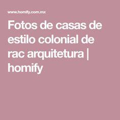 Fotos de casas de estilo colonial de rac arquitetura | homify