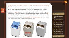 Hôm nay, tôi xin giới thiệu với các bạn chiếc máy giặt Sanyo 9kg ASW-F90VT cửa trên, dành cho đại gia đình có từ 7-10 người (những gia đình có khoảng 2-3 hộ ở chung trong 1 nhà) http://maygiatsanyo7kg.wordpress.com/2014/07/13/may-giat-sanyo-9kg-asw-f90vt-cua-tren-long-dung/