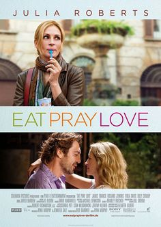 "Eat Pray Love... ""dolce far niente"" + ""Attraversiamo""... + ""People think a soul mate is your perfect fit, and that's what everyone wants. But a true soul mate is a mirror, the person who shows you everything that is holding you back, the person who brings you to your own attention so you can change your life"""
