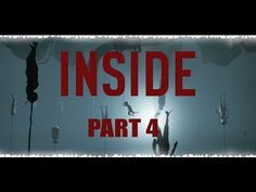 INSIDE. Прохождение #4