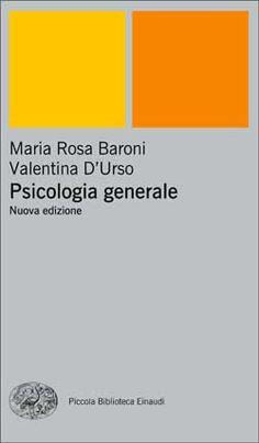 Maria Rosa Baroni, Valentina D'Urso, Psicologia generale