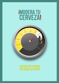 """Cartel para el concurso sobre el consumo responsable de cerveza """"Un dedo de espuma, dos dedos de frente"""". #Undedodeespuma #Cervecear"""