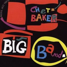 Chet Baker - Chet Baker Big Band