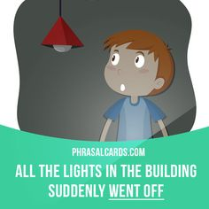 """Go off"" means ""to stop working"". Example: All the ​lights in the building suddenly went off. #phrasalverb #phrasalverbs #phrasal #verb #verbs #phrase #phrases #expression #expressions #english #englishlanguage #learnenglish #studyenglish #language #vocabulary #dictionary #grammar #efl #esl #tesl #tefl #toefl #ielts #toeic #englishlearning"
