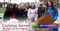 Carleton Serves is a great way to get involved in your Ottawa community, develop new skills and meet some new friends!  Join over 100 Carleton students for this university-wide event on next September as we fan out across the city on a variety of service-learning projects with our community partners.