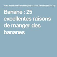 Banane : 25 excellentes raisons de manger des bananes