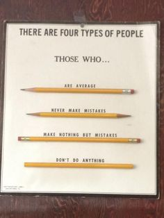 There are four types of people.