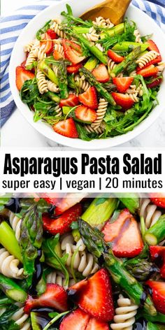 This asparagus pasta salad with strawberries and balsamic dressing is the perfect spring and summer recipe! I love making it for potlucks, picnics, and BBQs! It's vegan, healthy, and ready in just 20 minutes. Find more vegan recipes at veganheaven.org! #vegan #veganrecipes #pasta