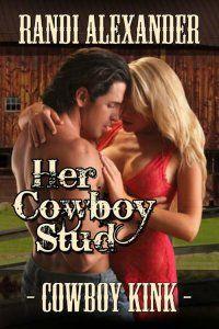 Her Cowboy Stud [d6824] - $2.99 : The Wild Rose Press, Inc. - Wilder Roses
