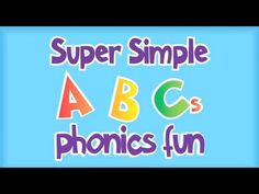 Super Simple ABCs Phonics Song: Alphabet made fun ! Phonics Videos, Phonics Song, Alphabet Phonics, Teaching The Alphabet, Learning Letters, Phonics Games, Alphabet Video, Alphabet Songs, Abc Songs