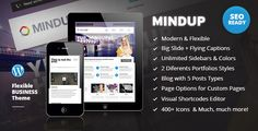 MindUp is the perfect solution for your business WordPress Website. Flexible & Responsive (works on all devices, including mobile based), it comes with 50+ Visual Shortcodes, Unlimited Portfolios so you can present your products properly, fully and easily customizable Pages and Posts, MindUp is the ideal solution for your business.