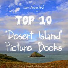 Ordinary Lovely: Top Ten Desert Island Picture Books (Books. Lists. Love.)