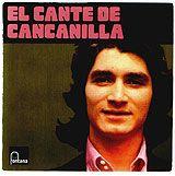 El Cante de Cancanilla - Cancanilla: http://aladi.diba.cat/record=b1806124~S171*cat