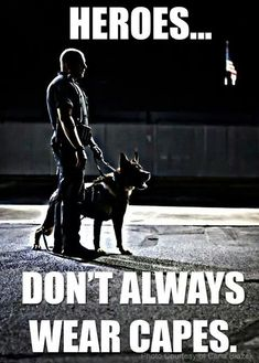 A Law Enforcement Officer ( LEO ) and his loyal buddy. are tough and could be very dangerous depending on the situation and how they were trained. Police Officers or Cops trust their instinct most of the time. Military Dogs, Police Dogs, Military Quotes, Military Life, Police Quotes, Cop Quotes, Police Memes, Motivation Quotes, Police Wife Life