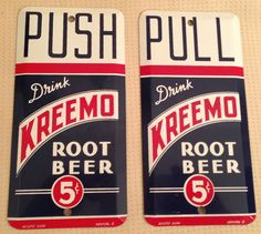 Kreemo Root Beer Vintage Door Push Sign  (Push & Pull Antique Door Soda Advertising Signs)