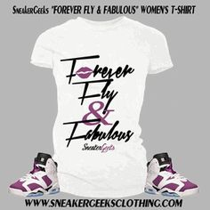 huge selection of 29786 3761d Forever Fly   Fabulous Women s T-Shirt to match Jordan 6 Bright Grape