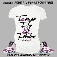 e275ad93e78d85 Forever Fly   Fabulous Women s T-Shirt to match Jordan 6 Bright Grape