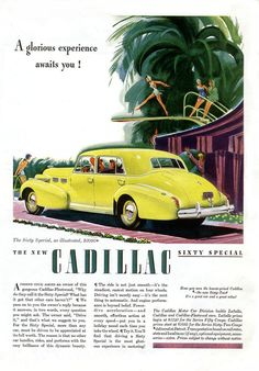 Cadillac, Sixty Special, 1940    what an awesome advertisement!