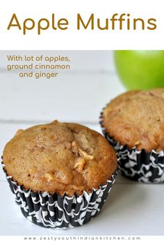 Delicious and moist apple muffins with tart apple, cinnamon and ginger. Perfect fall treats you can have it as breakfast or as dessert. #applemuffins #muffins #applerecipes #zestysouthindianktichenrecipes #fallrecipes