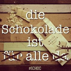 #chocolatequote #german #veganchocolate #ichoc