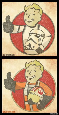 Fallout/Star Wars Vault Boys, Either way we all win! Fallout 4 Funny, Fallout Art, Fallout Posters, Decoracion Star Wars, Fallout Tattoo, Vault Tec, Tokyo Ghoul, Star Wars Tattoo, The Force Is Strong