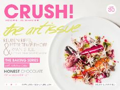 Rainbow Cake, Pink Ombre cake, red velvet meringue cake, Eric Lanlard Chocolate tips, Reuben Riffel, Peter Templehoff and Ryan Shell- Creative Chefs. Crush Issue 30, The Art Issue