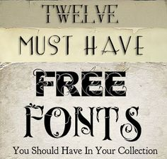 http://shadowhousecreations.blogspot.com/2010/06/12-free-must-have-fonts.html