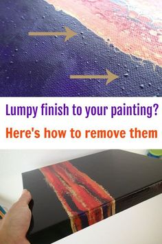 How to deal with lumps in your dried acryli painting. Video process for removing the lumps and bumps on a dried painting, for a glossy smooth finish.