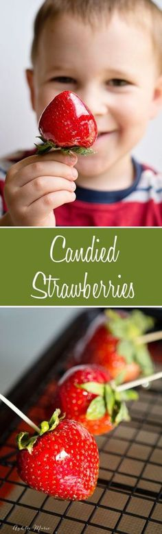 Candied Strawberries 20 mins to make