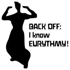 BACK OFF: I know EURYTHMY!