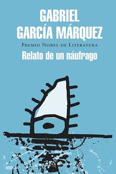 Buy Relato de un náufrago by Gabriel García Márquez and Read this Book on Kobo's Free Apps. Discover Kobo's Vast Collection of Ebooks and Audiobooks Today - Over 4 Million Titles! Business Motivational Quotes, Business Quotes, Inspirational Quotes, Life Lesson Quotes, Life Lessons, Life Quotes, Quotes Quotes, Gabriel Garcia Marquez, Albert Camus
