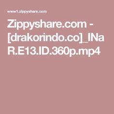 Zippyshare.com - [drakorindo.co]_INaR.E13.ID.360p.mp4