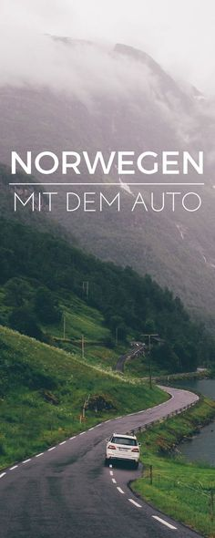 Norwegen mit dem Auto - die besten Routen zum Nachfahren für einen perfekten Roadtrip durch Norwegen!