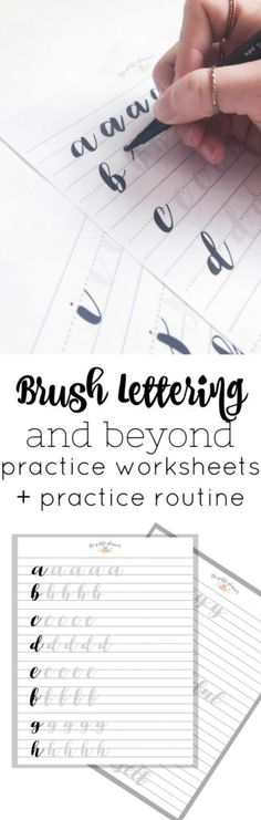 Grab these FREE brush lettering worksheets, and learn how to set up a practice routine with this in depth post