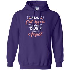 Real Cat Lovers August - Hoodie