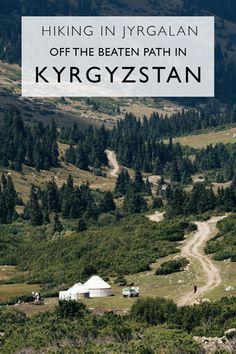 Hiking in Jyrgalan   Getting Off The Beaten Path In Kyrgyzstan  ***  Hiking In Kyrgyzstan   Hiking Near Karakol   The Best Hikes In Kyrgyzstan