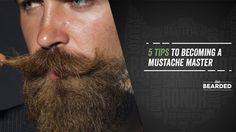 Mustache Style: Master the art of a perfect mustache by following these 5 simple steps. Learn how to grow, style and much more!
