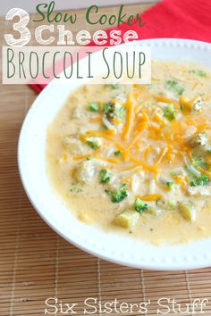 Six Sisters Slow Cooker 3 Cheese Broccoli Soup is one of our favorite soup recipes! Crock Pot Soup, Crockpot Dishes, Crock Pot Slow Cooker, Crock Pot Cooking, Slow Cooker Recipes, Crockpot Recipes, Soup Recipes, Dinner Recipes, Cooking Recipes