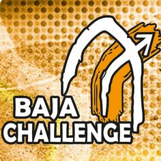 Baja Challenge 2013