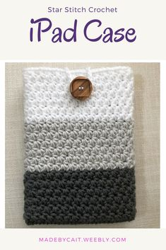 An easy crochet case for any tablet or iPad.