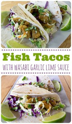 Best Fish Tacos with Wasabi Garlic Lime Sauce! Make fish tacos for dinner. Plus easy slaw recipe. Wasabi Recipes, Garlic Recipes, Fish Recipes, Seafood Recipes, Healthy Recipes, Copycat Recipes, Tilapia Recipes, Orange Recipes, Wrap Recipes