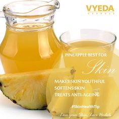 Glow up your Skin with pineapple juice #pineapplejuice #skincare #skinhealthtip #pineapples #VyedaHerbals #LoveyourskinLoveHerbals