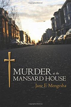 Murder at the Mansard House: A Detective David MacDonald Murder Mystery by Jane E. Mengesha http://www.amazon.com/dp/1516929055/ref=cm_sw_r_pi_dp_tU0Dwb0ND7TT7