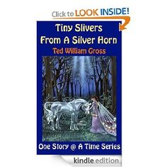"""Tiny Slivers From A Silver Horn"" is part of the short story collection ""Ancient Tales, Modern Legends"". ""Tiny Slivers From A Silver Horn"" is a fable or legend if you will, about Unicorns, mankind and the stars. It presents a message of hope though it forces upon those who dare to hope even during the darkest of times, a choice which will have dire consequences no matter which road they choose to embark upon. I do hope you enjoy it and it will remain with you long after you have read it."