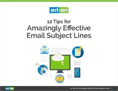 12 Tips for Amazingly Effective Email Subject Lines