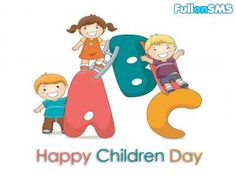 http://fullonsms.com  #HappyChildrensDay #freesms #sms