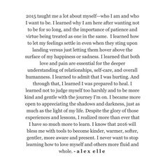The Lessons of 2015. // side note: if you're looking for an excellent podcast that will change your life start listening to @onbeing. They are magic for your mind. - #HappyNewYear by alex_elle