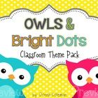 This colorful pack {250+ pages} will brighten any classroom with adorable owls and fun polka dots! Since every teacher has a unique set of needs wh...