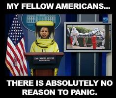 If you Like the Ebola Virus..You can Keep the Ebola Virus!!! ObamaCare will cover it.